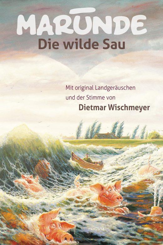 Marunde - Die wilde Sau - Cover